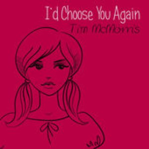 Tim McMorris альбом I'd Choose You Again