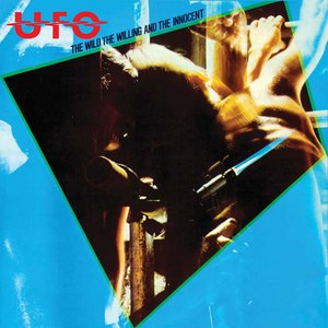 UFO альбом The Wild, The Willing And The Innocent