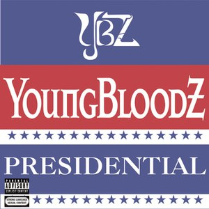 YoungBloodZ альбом Presidential