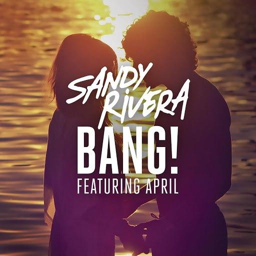 Sandy Rivera альбом BANG! (Remixes)