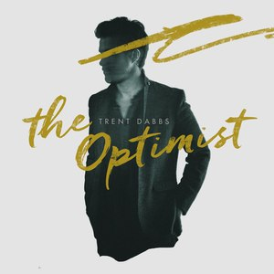 Trent Dabbs альбом The Optimist