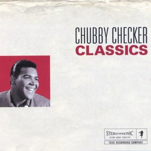 chubby checker альбом Chubby Checker Classics