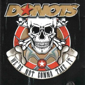 Donots альбом We're Not Gonna Take It
