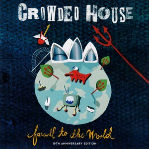 Crowded House альбом Farewell To The World