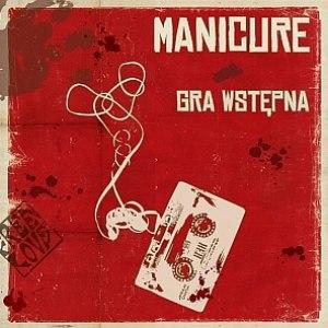 Manicure альбом Gra Wstępna