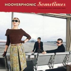 Hooverphonic альбом Sometimes