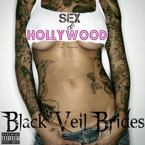 Black Veil Brides альбом Sex & Hollywood