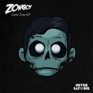 Zomboy альбом Game Time