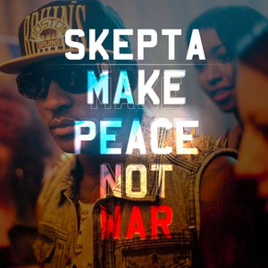 Skepta альбом Make Peace Not War