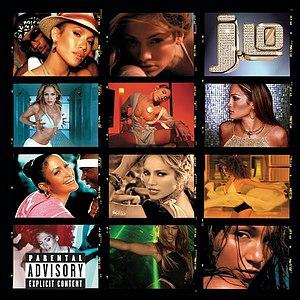 Jennifer Lopez альбом J To Tha L-O!  The Remixes (Explicit Version)