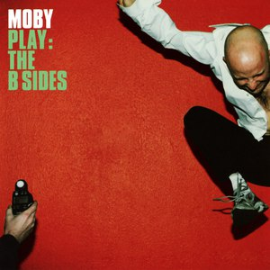 Moby альбом Play: The B Sides