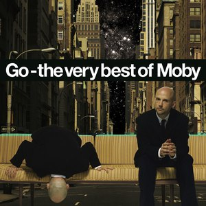 Moby альбом Go - The Very Best Of Moby (Remastered)