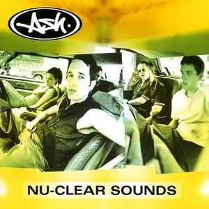 Ash альбом Nu-Clear Sounds