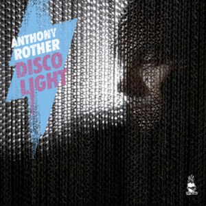 Anthony Rother альбом Disco Light