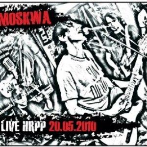 Moskwa альбом Live HRPP 20.05.2010