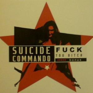 Suicide Commando альбом F*** You Bitch