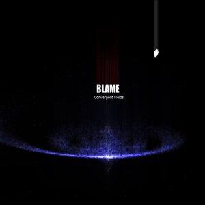 Blame альбом Convergent Fields