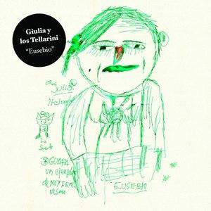Giulia Y Los Tellarini альбом Eusebio