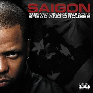 Saigon альбом The Greatest Story Never Told Chapter 2: Bread and Circuses