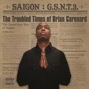 Saigon альбом GSNT 3: The troubled times of Brian Carenard