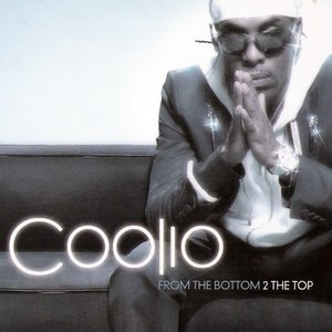Coolio альбом From The Bottom 2 The Top