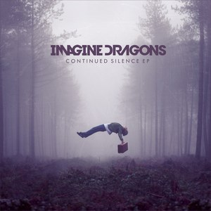 Imagine Dragons альбом Continued Silence EP