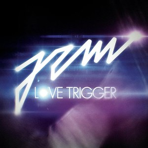 Jem альбом Love Trigger