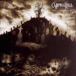 Cypress Hill альбом Black Sunday (Radio Version)