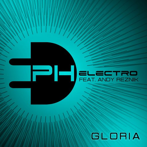 PH Electro album Gloria (feat. Andy Reznik)