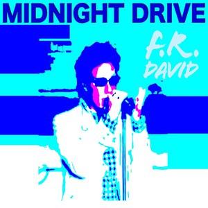 F.R. David альбом Midnight Drive