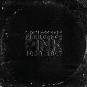 Mindless Self Indulgence альбом Pink