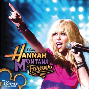 Hannah Montana альбом Hannah Montana Forever (Soundtrack from the TV Series)