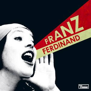 Franz Ferdinand альбом You Could Have It So Much Better