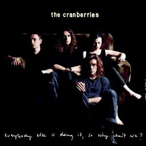 The Cranberries альбом Everybody Else Is Doing It, So Why Can't We?