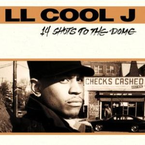 LL Cool J альбом 14 Shots To The Dome