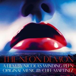 Cliff Martinez альбом The Neon Demon (Original Motion Picture Soundtrack)