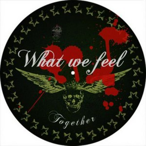 What We Feel альбом Together