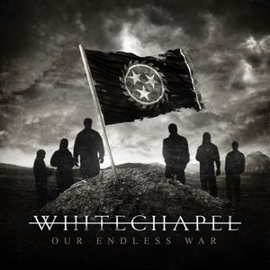 Whitechapel альбом Our Endless War