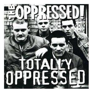 The Oppressed альбом Totally Oppressed