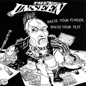 The Unseen альбом Raise Your Finger, Raise Your Fist