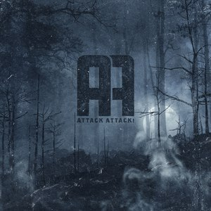 Attack Attack! альбом Attack Attack! (Deluxe Reissue)