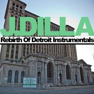 J Dilla альбом Rebirth Of Detroit Instrumentals