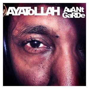 Ayatollah альбом Avant Garde