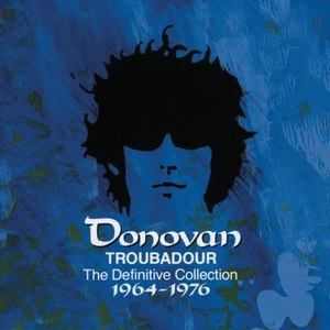 Donovan альбом Troubadour: The Definitive Collection (1964-1976)