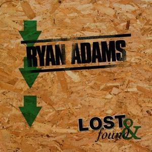 Ryan Adams альбом Lost & Found: Ryan Adams