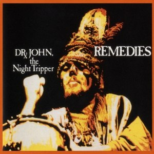 Dr. John альбом Remedies