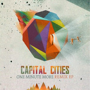 Capital Cities альбом One Minute More