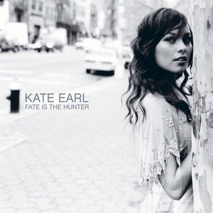 Kate Earl альбом Fate Is The Hunter (U.S. Release)