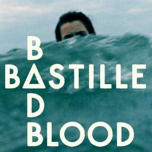 Bastille альбом Bad Blood - EP