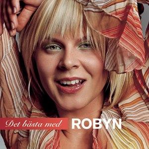Robyn альбом Det Bästa Med Robyn